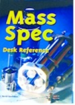 """Mass Spectrometry Desk Reference"" by O. David Sparkman (2000, 1st edition)  ISBN 0-9660813-2-3. Paperback. - Product Image"