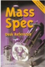 """Mass Spectrometry Desk Reference"" by O. David Sparkman (2006, 2nd edition) ISBN 0-9660813-9-0.  Paperback. - Product Image"